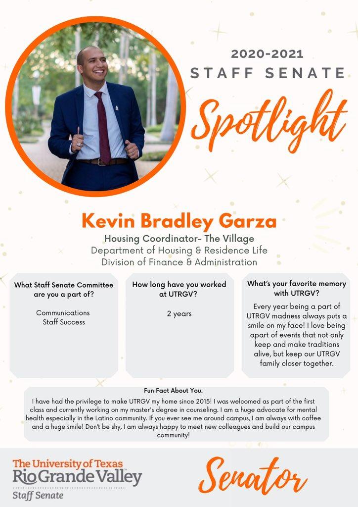 It's Friday! Let's meet our next Staff Senate Spotlight... ✨  2020-2021 Staff Senator, Kevin Bradley Garza! 👏🏻   #UTRGV #StaffSenateSpotlight #RallytheValley #VsUp https://t.co/khwyDQ9n2Y