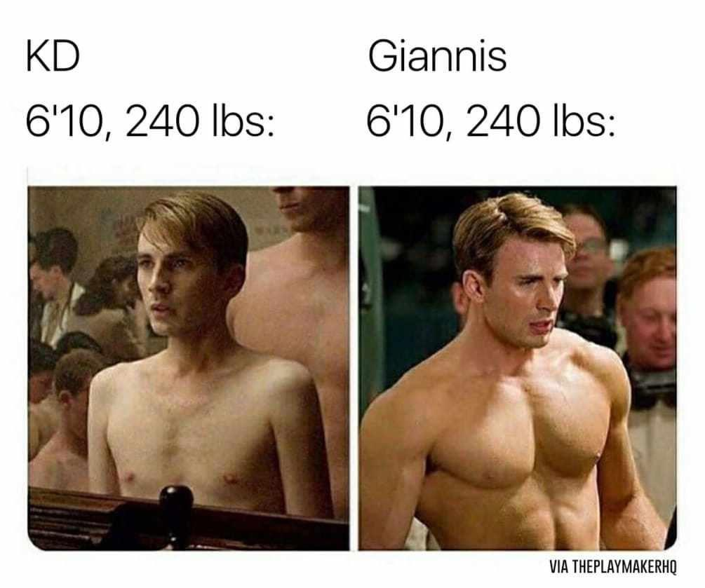 RT @NBAMemes: How are KD and Giannis the same weight 👀 https://t.co/iTqtyGrlKH
