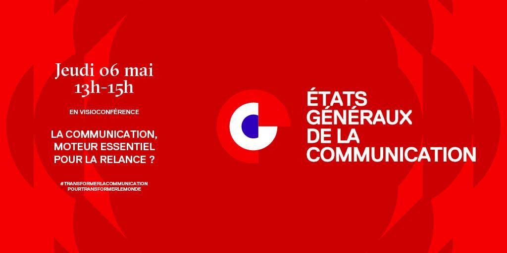 """Acteurs et professionnels de la #communication , les prochains @EtatsG_Com  auront lieu le 6 mai prochain, avec le soutien de l' @APACOMaquitaine, sur le thème """"La communication, moteur essentiel de la relance ? » Inscription gratuite => https://t.co/XbosZyYsBM"""