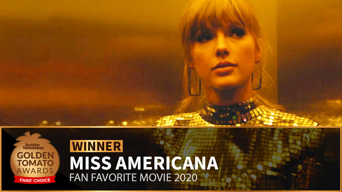 #MissAmericana wins our #GoldenTomato Award for Fan Favorite Movie of 2020. https://t.co/bQBdlQwSIE https://t.co/gTKyMmV49M