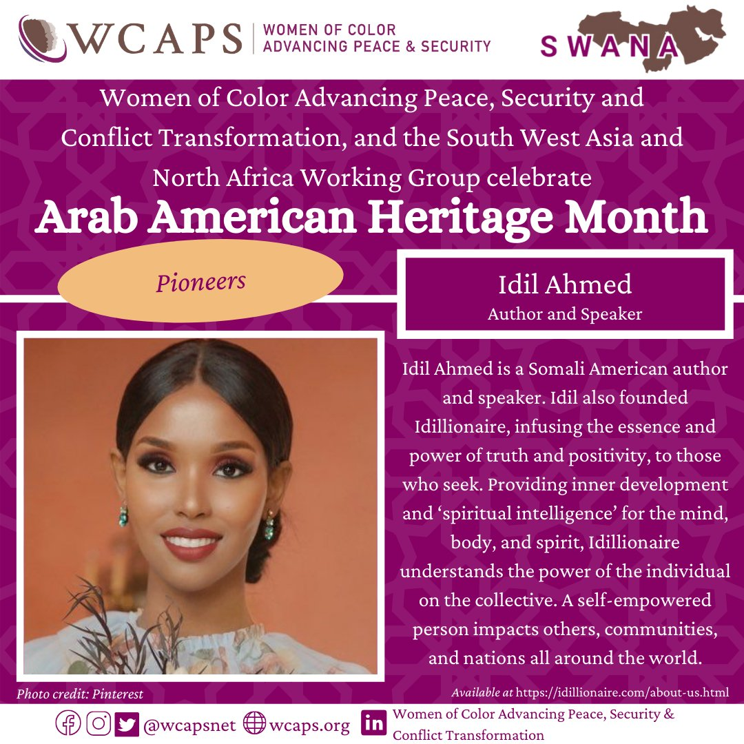 RT @WCAPSnet: Idil Ahmed is a Somali-American author and speaker who founded Idillionaire, a lifestyle brand that infuses the essence and power of truth and positivity, to those who seek. #ArabAmericanHeritageMonth https://t.co/tVVpWv1Yjc