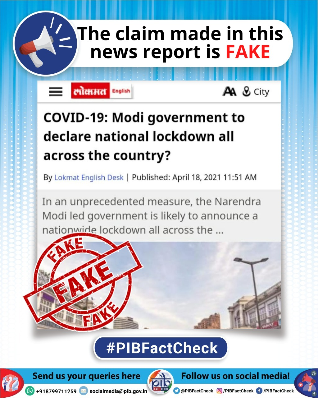 A stamp with the word fake on a news report which claims that government is likely to announce a nationwide lockdown all across the country to curb the spread of COVID19.