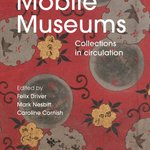 It's out! 'Mobile #Museums: #Collections in #Circulation' published today by @UCLpress Thanks to all involved! Available as book or open-access e-book: https://t.co/h7FaCREcWP @RHULGeography @Kew_LAA @KewScience  @JoshuaABellDC @alicestevenson @laura_c_newman @Economicbotany
