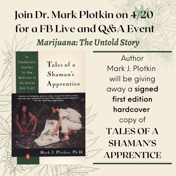 Check this out! Fun #FacebookLive event today at 5pm EST with @DocMarkPlotkin ! Digging into the #ethnobotany of #cannabis in honor of #420day
