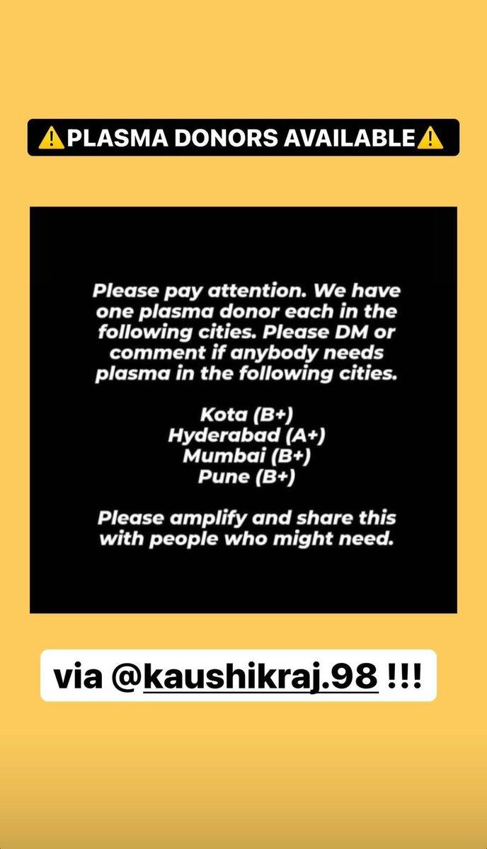 Plasma donors available in #Kota #Hyderabad #Mumbai #Pune   RT to amplify  #PlasmaRequirement #Plasma #COVID19 #COVIDEmergency https://t.co/NsTRqKOsQk
