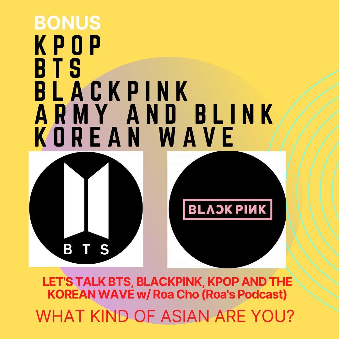 KPOP FANS? Listen to this bonus episode where we talk about KPOP! It's a fun one!   #BTS  #BTSARMY #KPOP #podcast #conversation #BLACKPINK  #BLINK #music #korea #korean #koreanwave #hallyu #kpoptwt