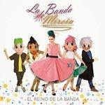 "Image for the Tweet beginning: #Estasonando ""La Banda de Mireia"""