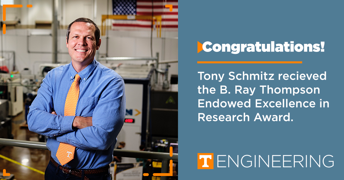 RT @UTKMABE: Congratulations to Tony Schmitz on receiving the B. Ray Thompson Endowed Excellence in Research Award! https://t.co/oN0qBcho1y