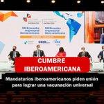 Image for the Tweet beginning: #CumbreIberoamericana   Mandatarios iberoamericanos piden unión
