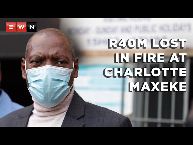 Up in flames Charlotte Maxeke hospital fire destroys R40m of stock