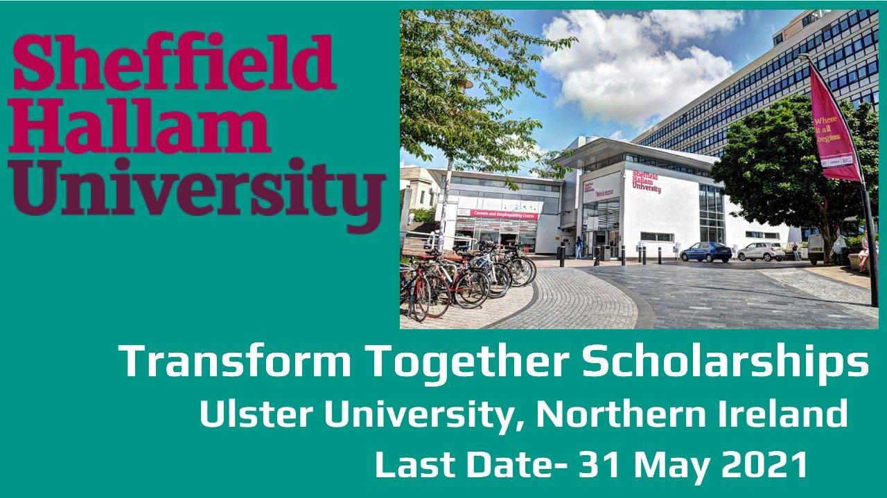 Transform Together Scholarships by Sheffield Hallam University, England