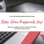 Image for the Tweet beginning: Happy Administrative Professionals Day! Thank