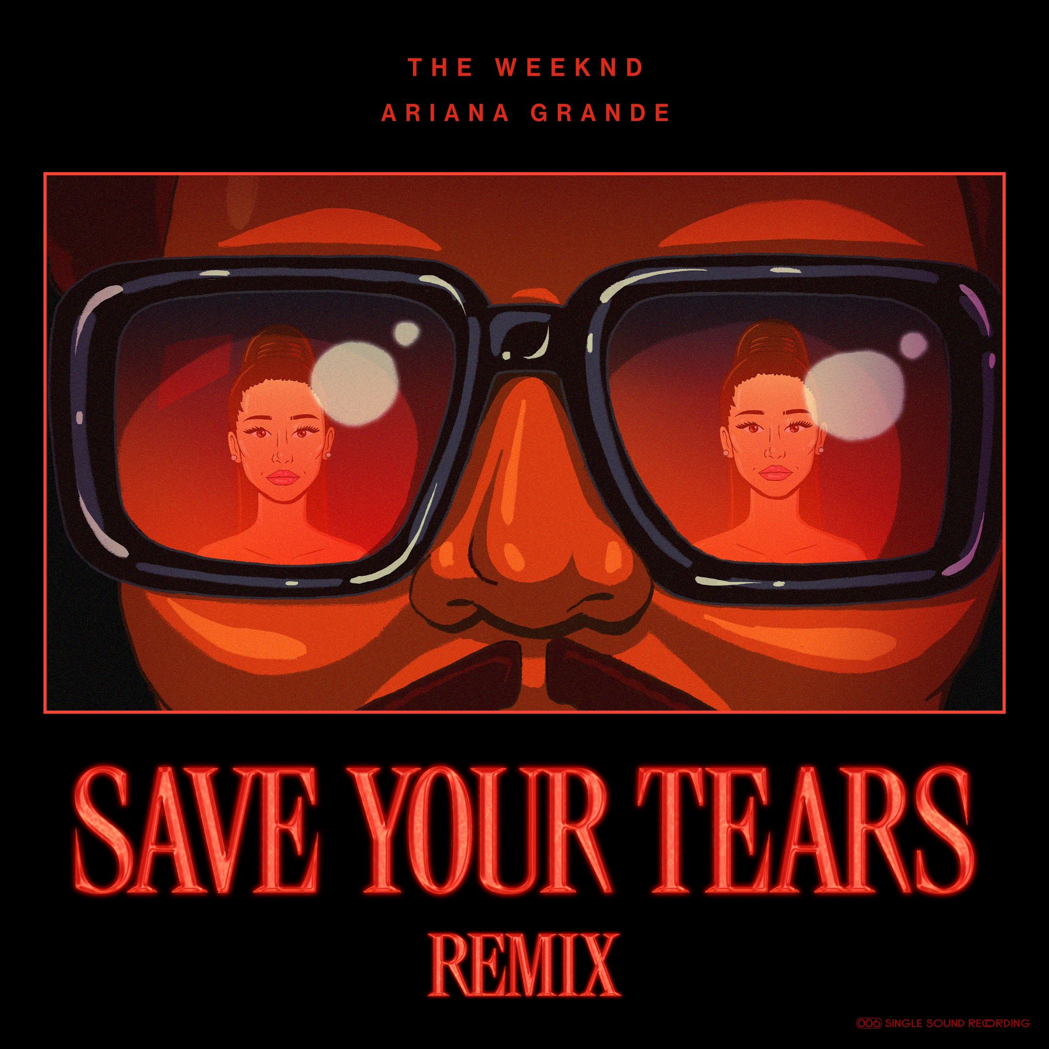 Save Your Tears, Ariana Grande and The Weeknd
