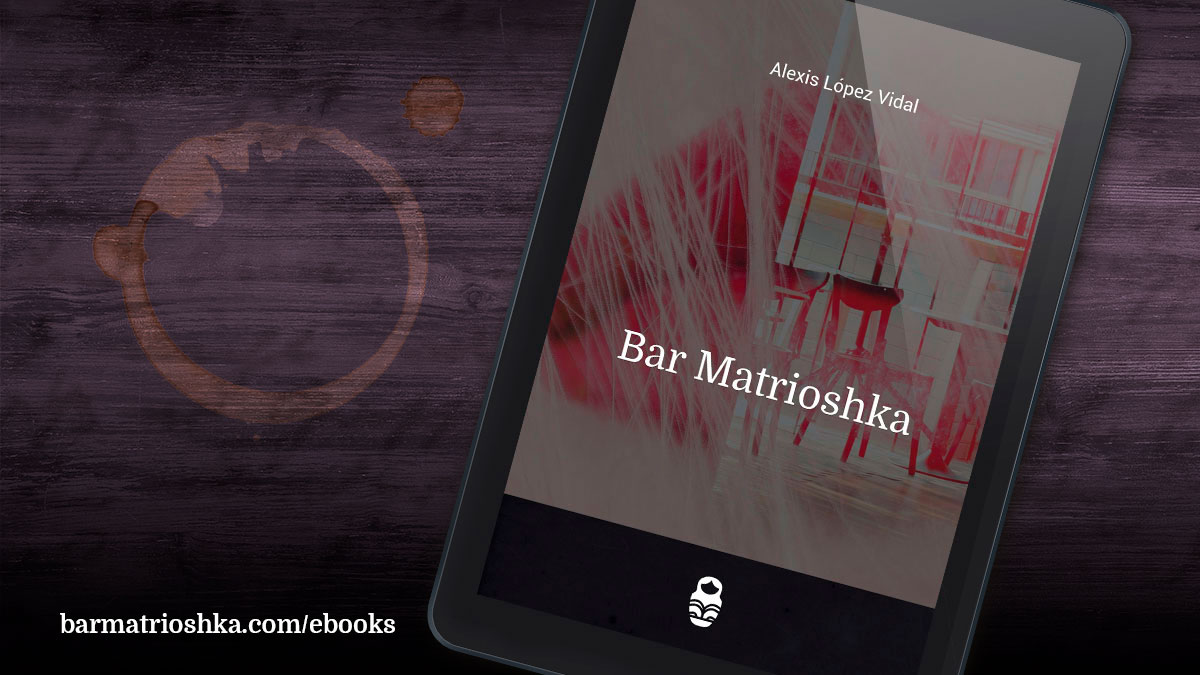 El #ebook del día: «Bar Matrioshka» https://t.co/VLwyVHo5qM #ebooks #kindle #epubs #free #gratis https://t.co/svodEwlQ2p