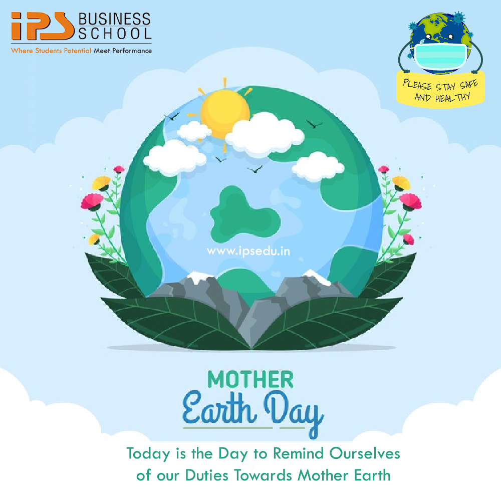 Today is the #Day to remind #ourselves of our #duties towards #Mother_Earth   #IPS_BUSINESS_SCHOOL #IPS_College #EarthDay2021 #EarthDay #staysafe #stayclean