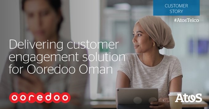 [#AtosTelco] The Customer Value Management platform for Ooredoo deliver excellent experiences...