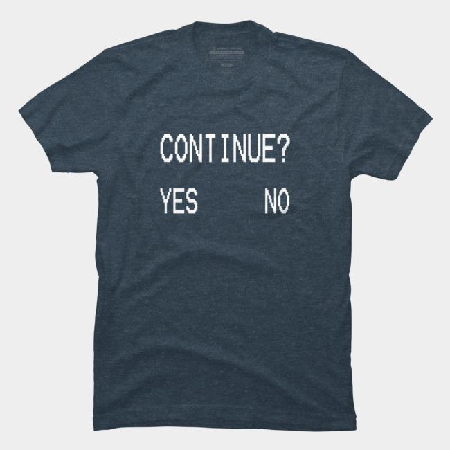 Continue @designbyhumans by @Boby_Berto https://t.co/2TY40LRUiu #continue #game #gaming #question #typography #word #text #illustration #tshirt #tshirts #tshirtdesign https://t.co/8F12kYLRsa
