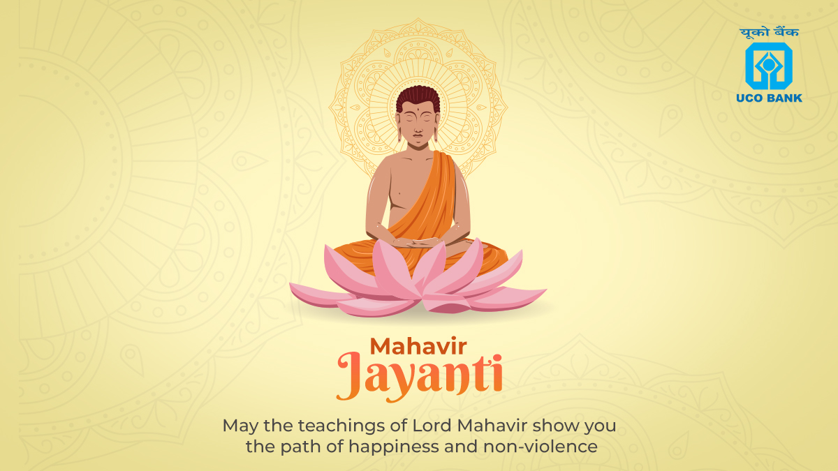 UCOBank wishes everyone wisdom and serenity on this auspicious day of Mahavir Jayanti. https t.co l2aRBPhQYZ