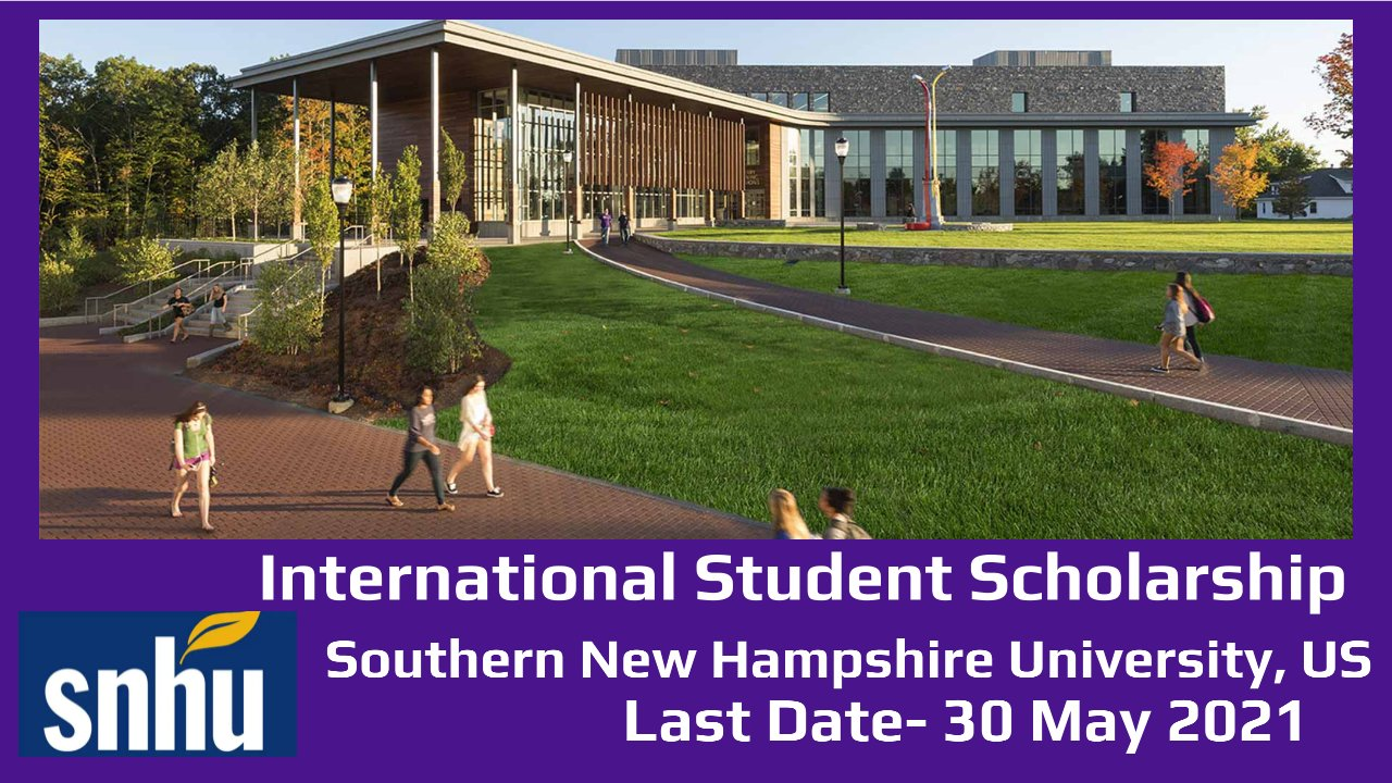 International Student Scholarship, Southern New Hampshire University, US