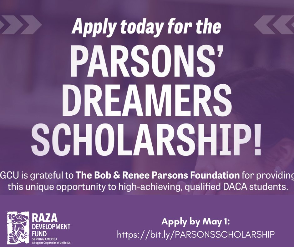 """RDF on Twitter: """"Are you an AZ Dreamer AND an incoming freshman planning to  attend @gcu in the fall 2021 semester? Then you should apply to the Parsons'  Dreamers Scholarship made possible"""