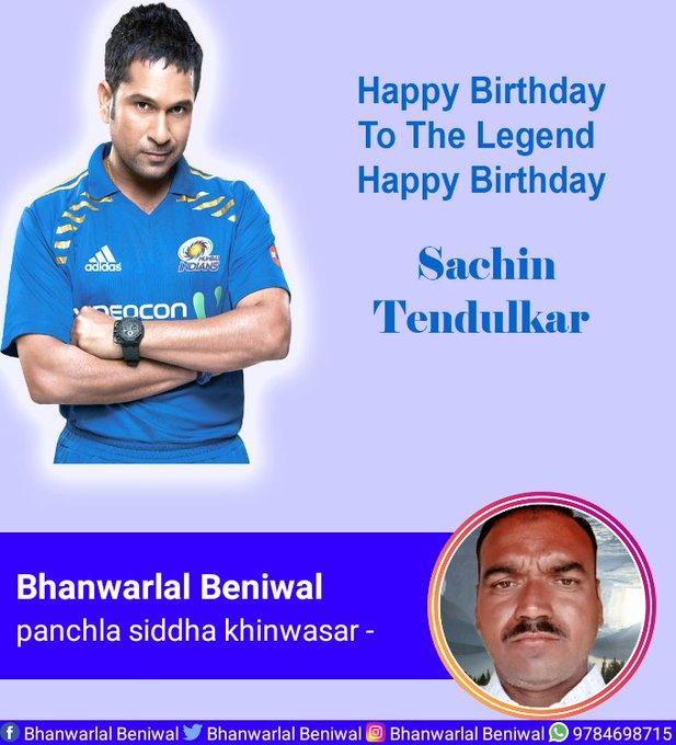 Happy Birthday  To The Legend Happy Birthday  Sachin Tendulkar