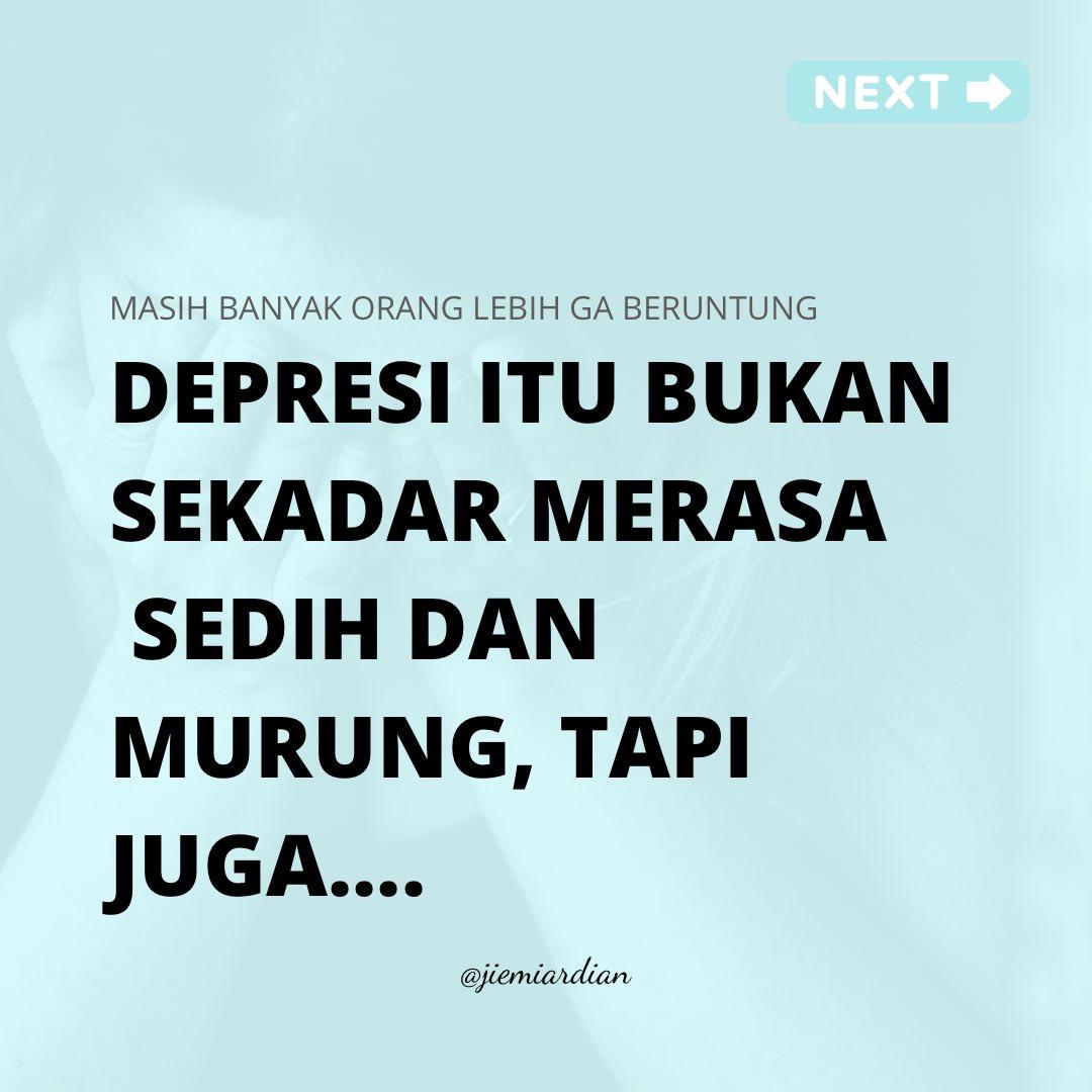RT @jiemiardian: Depresi itu bukan sekadar merasa sedih dan murung https://t.co/6fsGlgIWrV