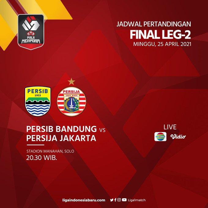 Final Piala Menpora 2021 Persib Bandung vs Persija Jakarta, Minggu (21/4/2021) pukul 20.30 WIB