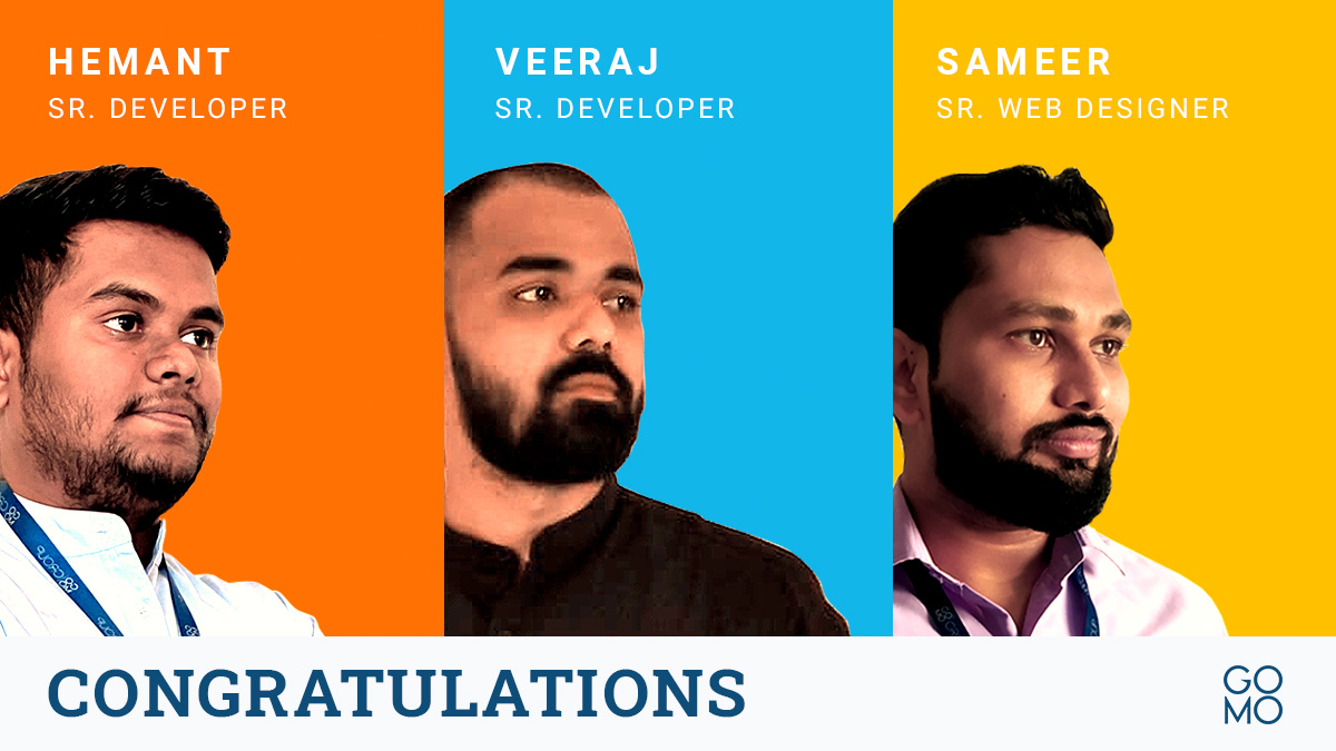 Hemant & Veeraj started their careers as Jr. Developers at GO MO. They have worked on multiple projects & today hold a senior position in the team. Sameer started at GO MO 4.5 years ago. Through hard work & dedication he has reached the position of Senior Web Designer #Lifeatgomo https://t.co/v2PDb1YhxX
