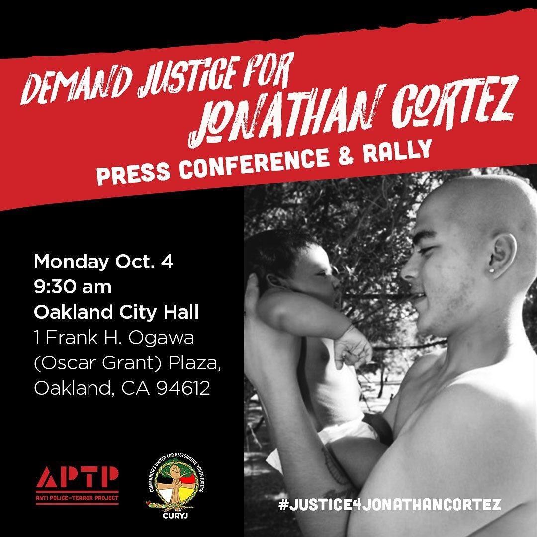 Justice 4 Jonathan Cortez @ Oscar Grant Plaza