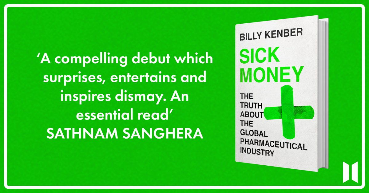 Sick Money: The Truth About the Global Pharmaceutical Industry. Out Oct 7. Bookshop links here: linktr.ee/billykenber