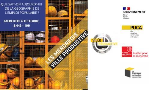 Replay - 06/10 - Webinaire Ville productive : Que sait-on aujourd'hui de la géographie de l'emploi populaire ?