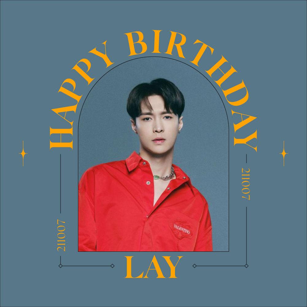 #HappyLAYDay 🎂🎉 211007 #LAY #레이 #EXO #엑소 #weareoneEXO