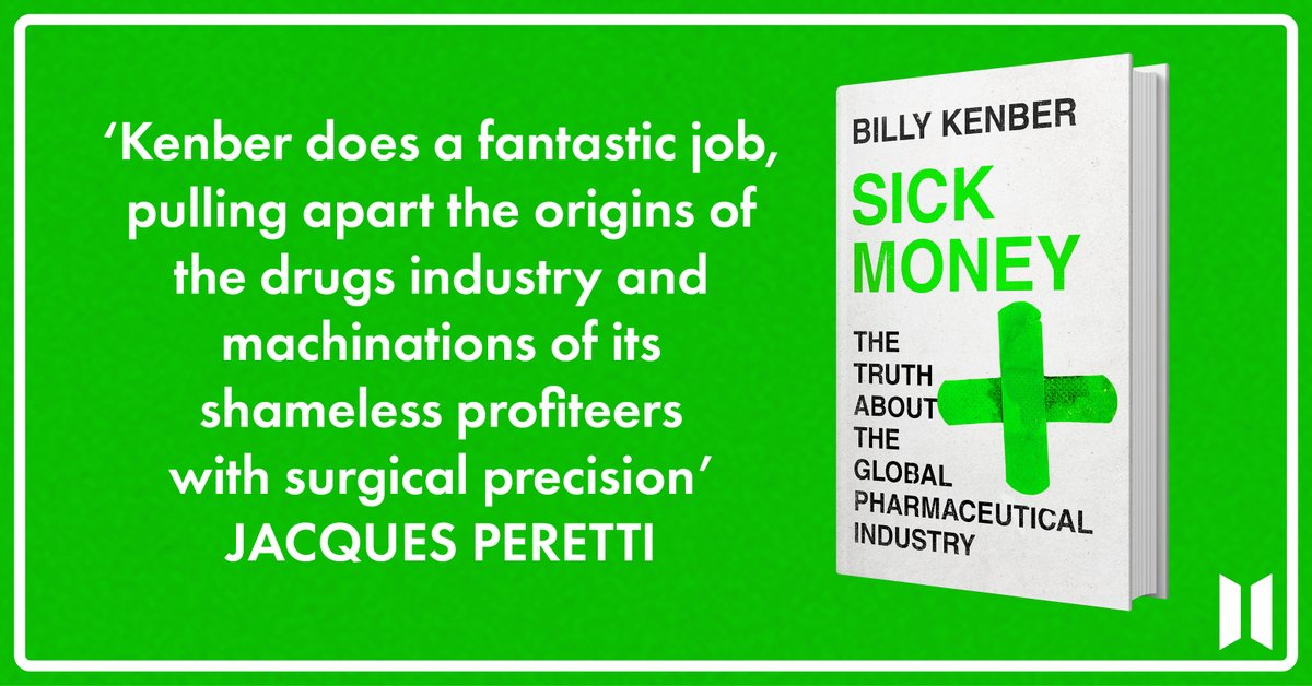 Publishing Thursday: SICK MONEY, The Truth About the Global Pharmaceutical Industry is @billykenber's fascinating history of the machinations of a broken industry, and a call to build a new model for how we research and develop medicines for all – linktr.ee/billykenber