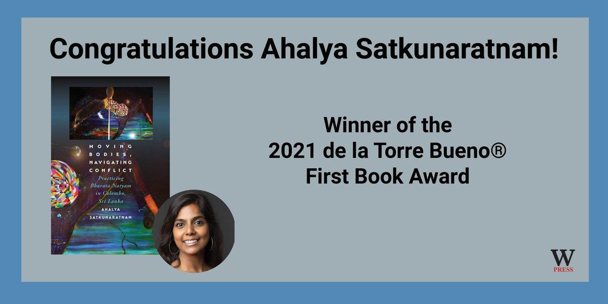 "test Twitter Media - Congratulations Ahalya Satkunaratnam! Winner of the 2021 de la Torre Bueno® First Book Award! ""Moving Bodies, Navigating Conflict: Practicing Bharata Natyam in Colombo, Sri Lanka"" is an examination of dance and civil war.  #DSA #CivilWar #SriLanka #BharataNatyam @ahalyaxyz https://t.co/KAvAJbyHoQ"