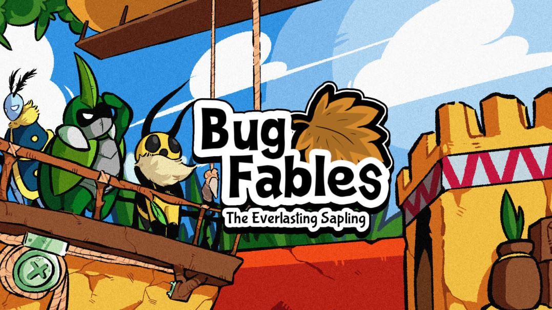 Bug Fables: The Everlasting Sapling (S) $14.99 via eShop.