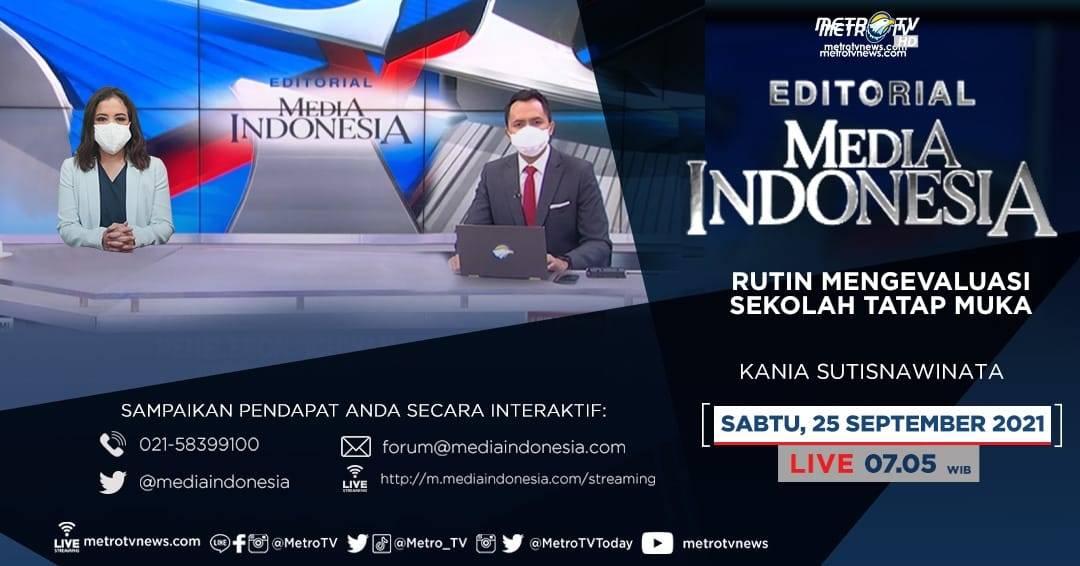 #EditorialMediaIndonesia hari Sabtu (25/9) LIVE pukul 07.05 WIB di Metro TV akan membahas tentang pembelajaran tatap muka yang memicu klaster sekolah, bersama pembedah Kania Sutisnawinata. https://t.co/Ba9yK3IXvY
