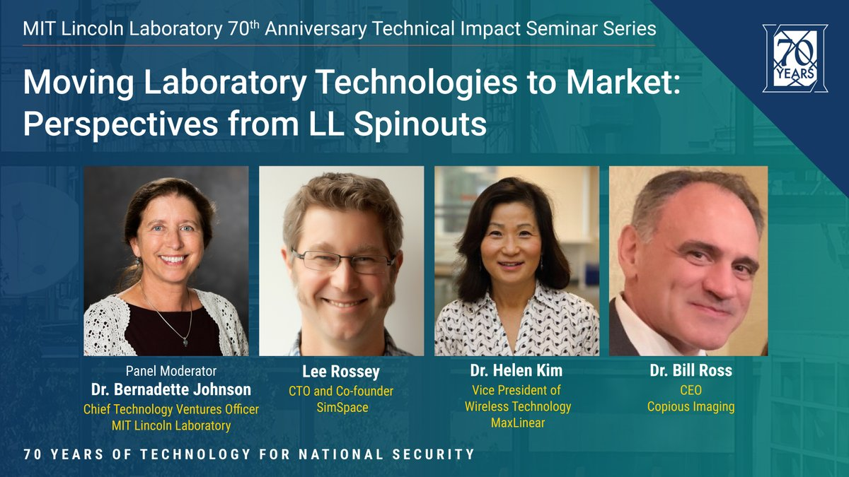 #LL70thAnniversary Last week, we welcomed a panel of former staff members who successfully transitioned technologies developed at the Laboratory to share their stories. Joining us for this discussion were Lee Rossey, Dr. Helen Kim, and Dr. Bill Ross.