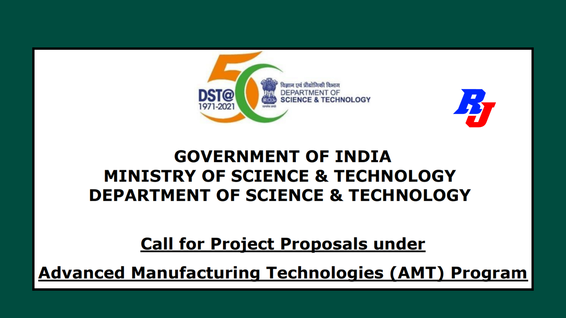 Call for Project Proposals under Advanced Manufacturing Technologies (AMT) Program- DST