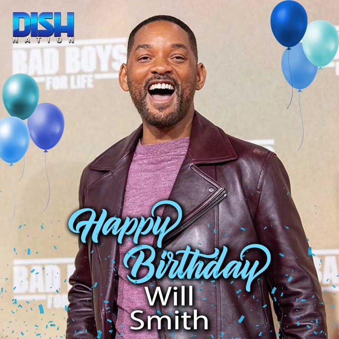 Wishing Will Smith a very Happy 53rd
