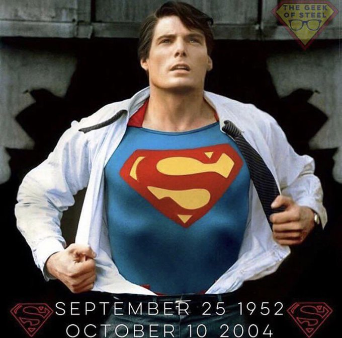 Tribute Happy Birthday! Christopher Reeve aka Superman (RIP)