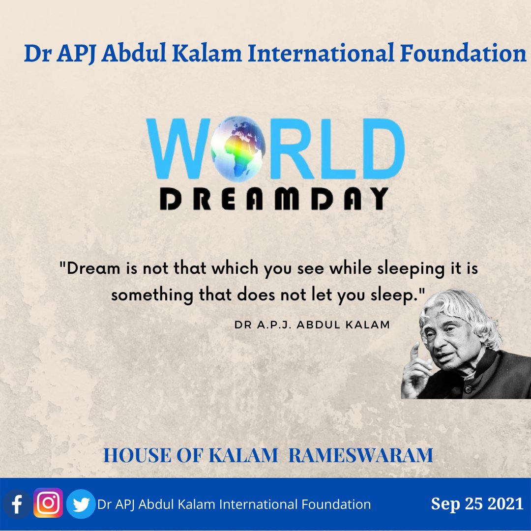 A dream is not that which you see while sleeping, it is something that does not let you sleep. Dream, dream, dream. Dreams transform into thoughts and thoughts result in action Dr. APJ Abdul kalam #APJAbdulKalam #Houseofkalam #rameswaram #WorldDreamDay #motivation https://t.co/034T0Jk589