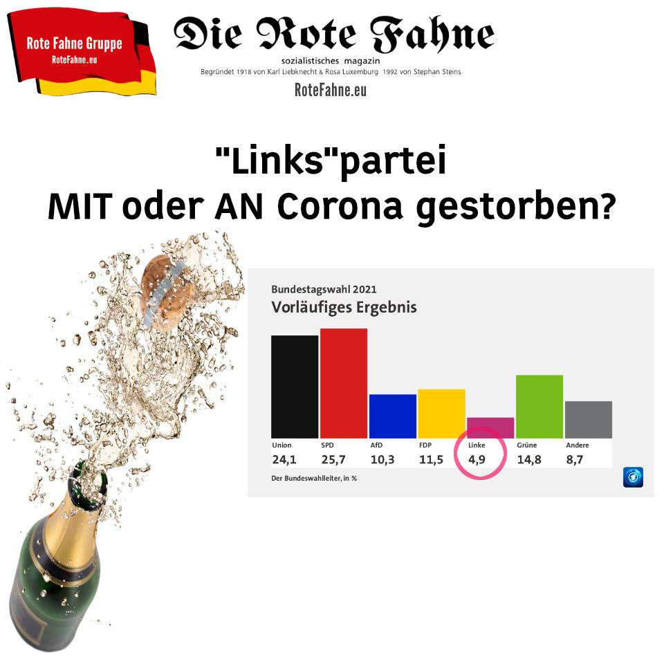 Linkspartei - MIT oder AN Corona gestorben?