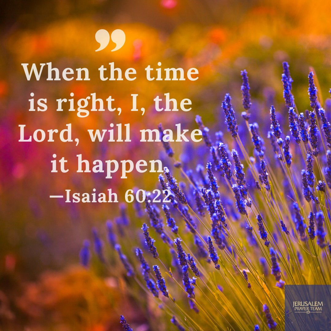 """""""When the time is right, I, the Lord, will make it happen. —Isaiah 60:22  #TrustInTheLord https://t.co/Z84y0rFlhb"""