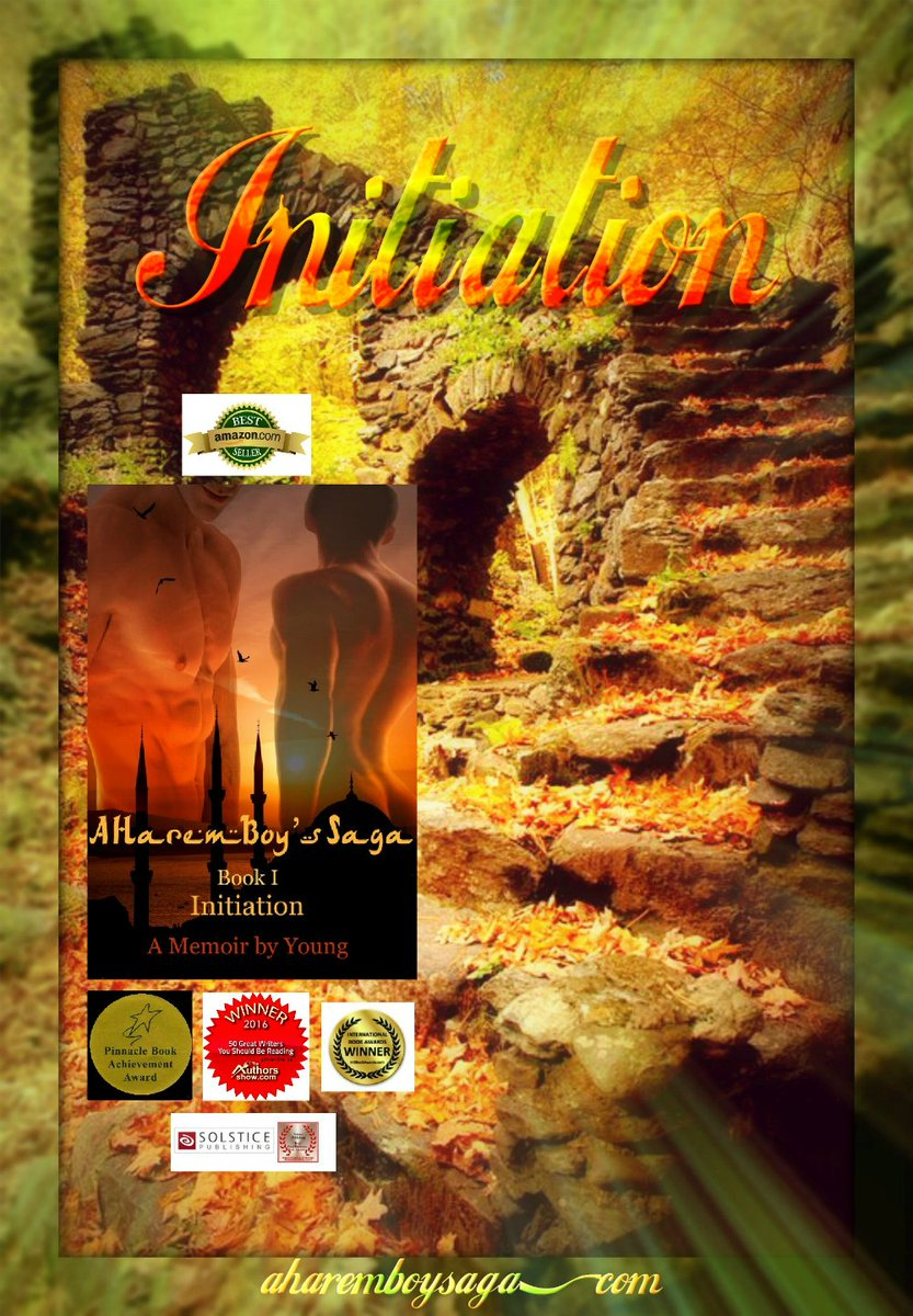 'Everywhere you look, nature is bathed in gold.' INITIATION amzn.to/2QxwhxN is a sensually captivating and illuminating autobiography about a young man coming of age in a secret society & a male harem.  #AuthorUpROAR #FreshInkGroup