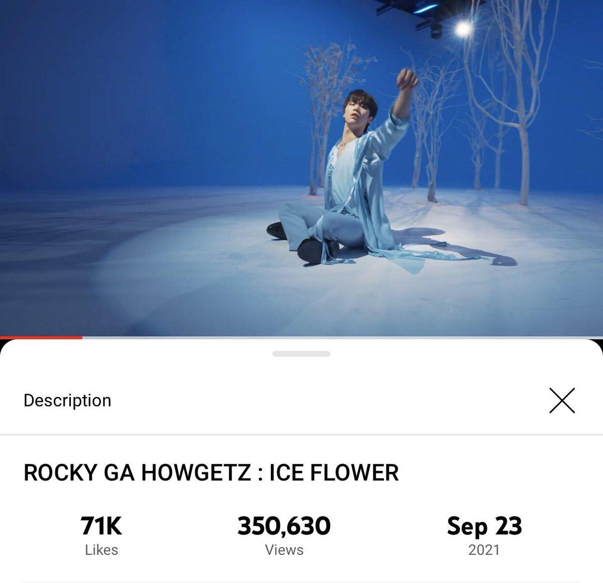 [📈] 210928 10:30 PM KST ROCKY GA HOWGETZ: ICE FLOWER Official Channel: 350,630views (🔺296) 🔗youtu.be/5GAksgvR8nM #아스트로 #ASTRO #라키 #ROCKYGAHOWGETZ #ICE_FLOWER #라키가하겠지 @offclASTRO