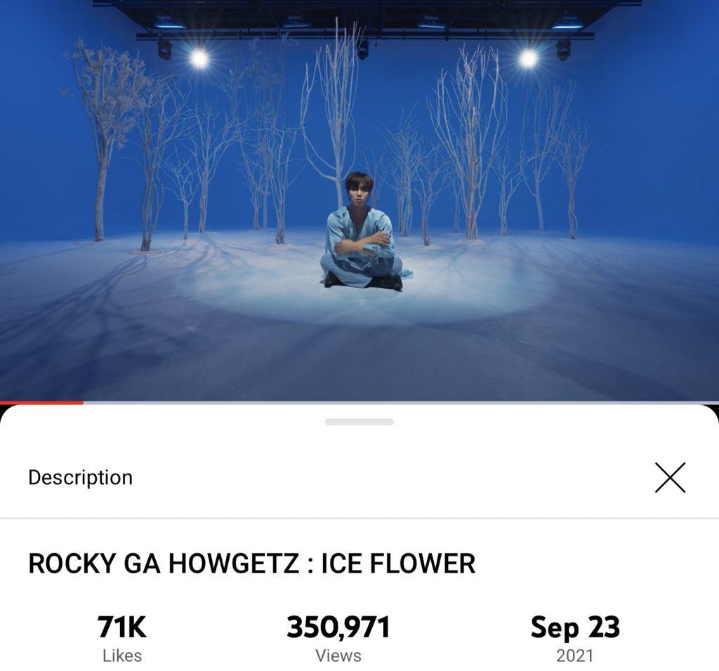 [📈] 210928 10:45 PM KST ROCKY GA HOWGETZ: ICE FLOWER Official Channel: 350,971 views (🔺341) 🔗youtu.be/5GAksgvR8nM #아스트로 #ASTRO #라키 #ROCKYGAHOWGETZ #ICE_FLOWER #라키가하겠지 @offclASTRO