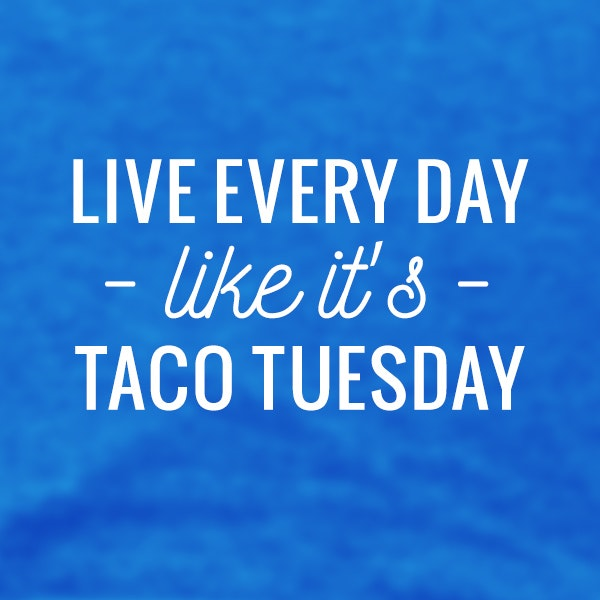 🌮🌮Live every day- like it's- TACO Tuesday! #tacotuesday #tacos #taco #foodie #mexicanfood  #food #tacosarelife #yummy #mexican #tuesday