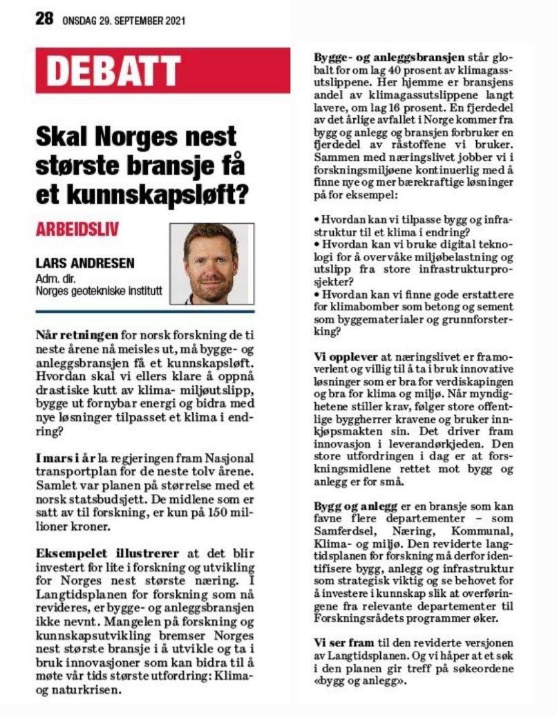 Når retningen for norsk forskning skal planlegges, må bygge- og anleggsbransjen få et kunnskapsløft. Hvordan skal vi ellers klare å oppnå drastiske kutt av klima- miljøutslipp, bygge ut fornybar energi og bidra med nye løsninger tilpasset et klima i endring? spør @andresen_la https://t.co/UMHbzIB3PH