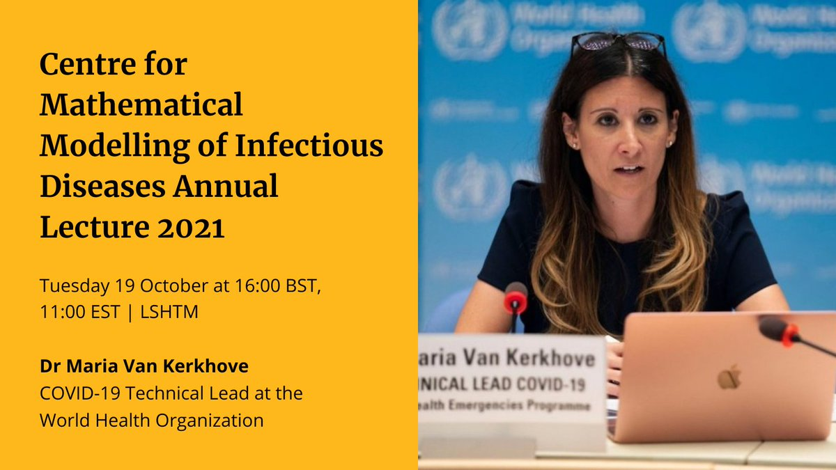 Really pleased to have such an amazing speaker for CMMID's annual lecture this year. I am sure Dr Van Kerkhove will have fascinating insights on the pandemic and beyond.   All welcome.  @cmmid_lshtm https://t.co/AjXNdcQyvj