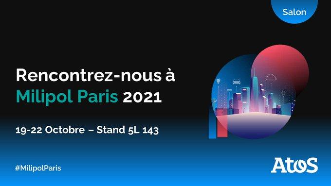 🗓️ Atos participera à @Milipol_Paris du 19 au 22 octobre à...
